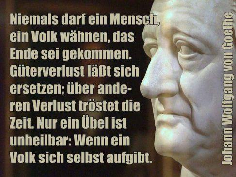 Goethe wenn ein Volk sich aufgibt